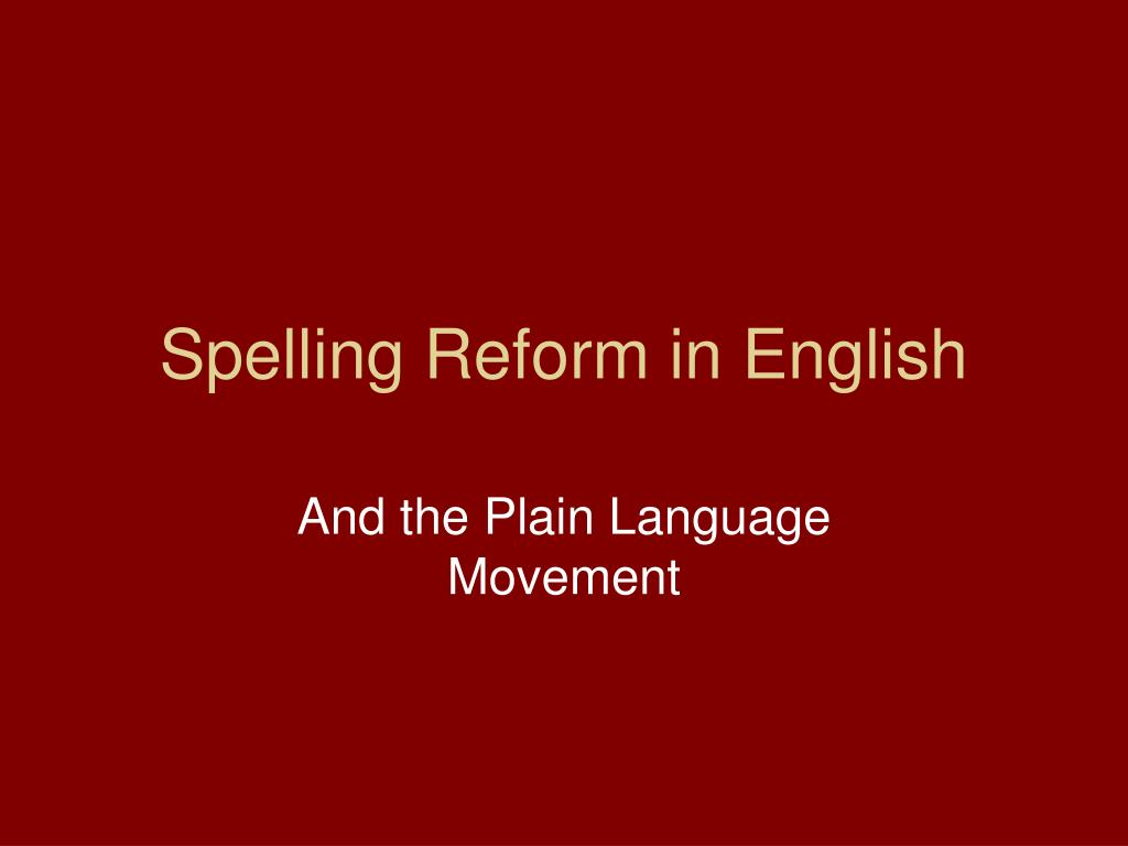 spelling reform in english l.