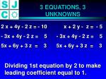 3 equations 3 unknowns