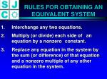 rules for obtaining an equivalent system