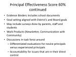 pr incipal effectiveness score 60 continued
