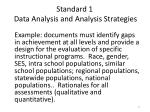 standard 1 data analysis and analysis strategies