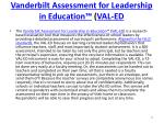 vanderbilt assessment for leadership in education val ed