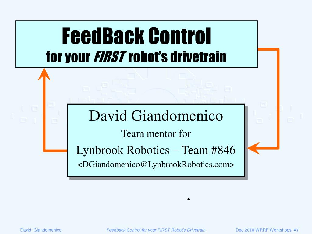 feedback control for your first robot s drivetrain l.