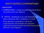 institui es cooperativas