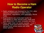 how to become a ham radio operator