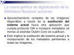 la nueva pol tica de digitalizaci n de la biblioteca nacional acciones