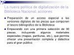 la nueva pol tica de digitalizaci n de la biblioteca nacional acciones26