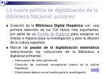 la nueva pol tica de digitalizaci n de la biblioteca nacional acciones27