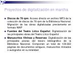 proyectos de digitalizaci n en marcha