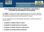 collaborazione con la comunita nazionale italiana in slovenia e in croazia