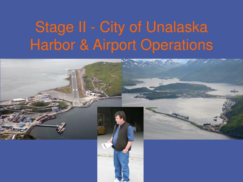 Stage II - City of Unalaska