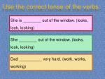 use the correct tense of the verbs7