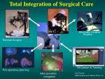 total integration of surgical care