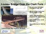 lozeau bridge over the clark fork
