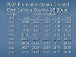 2007 premiums ac dryland corn juneau county 3 30 bu