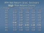 aph net return ac soybeans high risk adams county