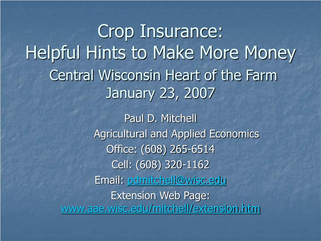 crop insurance helpful hints to make more money central wisconsin heart of the farm january 23 2007 l.