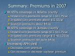 summary premiums in 2007