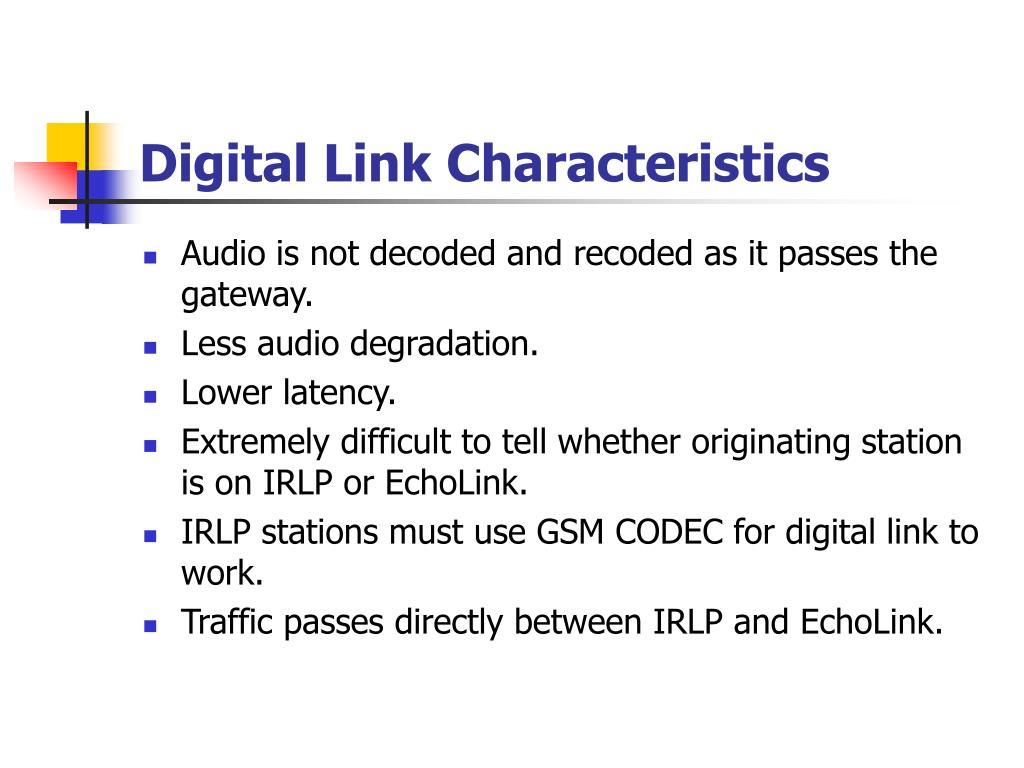 Digital Link Characteristics