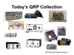 today s qrp collection