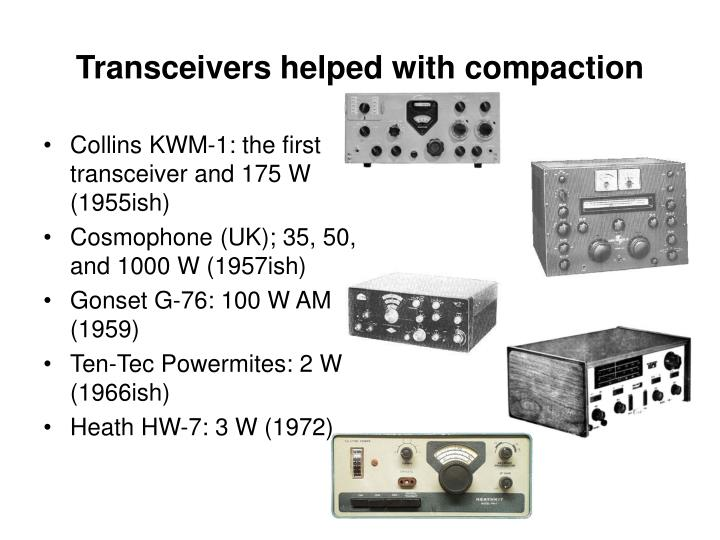 Transceivers helped with compaction