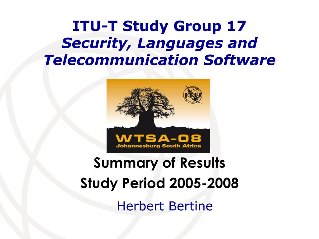 itu t study group 17 security languages and telecommunication software l.