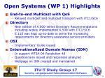 open systems wp 1 highlights