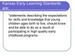 kansas early learning standards are