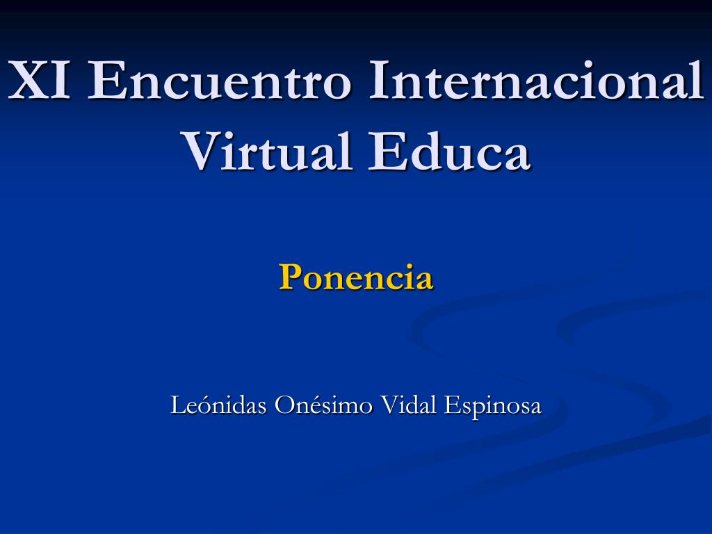 xi encuentro internacional virtual educa ponencia l.