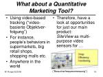 what about a quantitative marketing tool