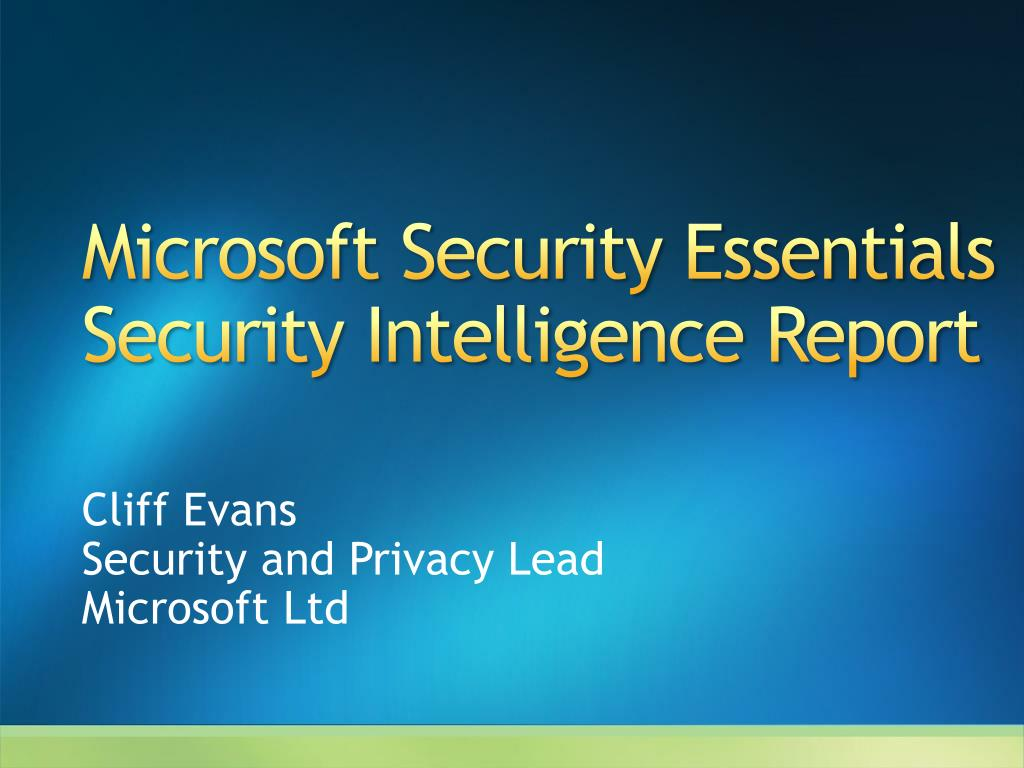 microsoft security essentials security intelligence report l.