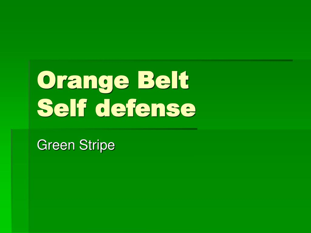 orange belt self defense l.