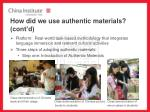 how did we use authentic materials cont d