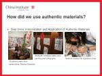 how did we use authentic materials