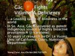 g c fights vitamin a deficiency