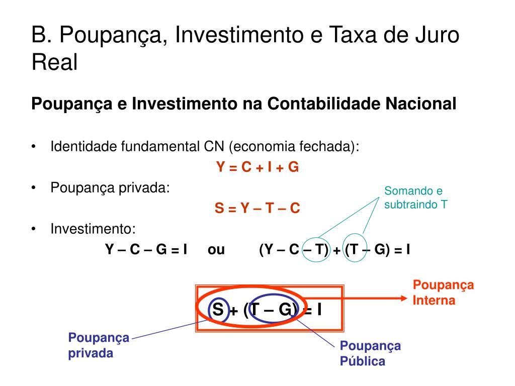 b poupan a investimento e taxa de juro real l.