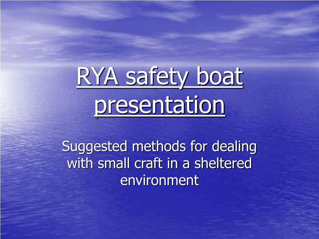 rya safety boat presentation l.