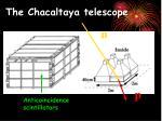 the chacaltaya telescope