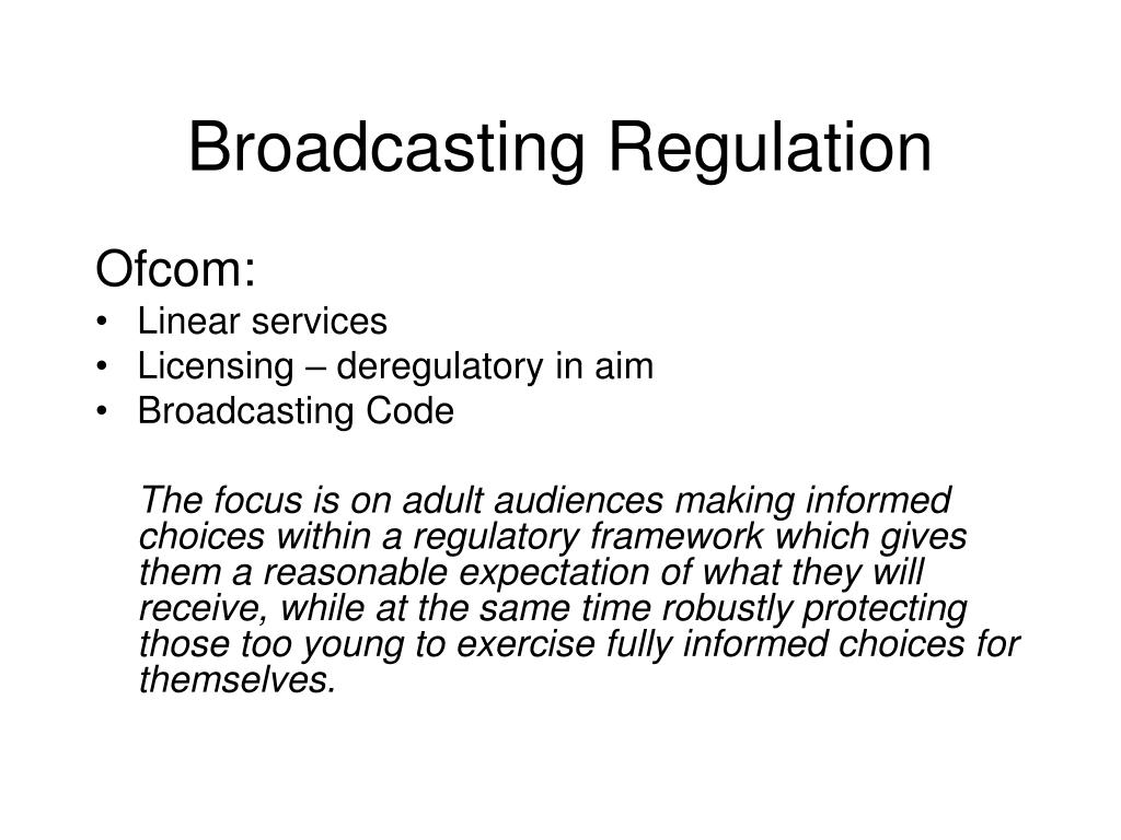 Broadcasting Regulation