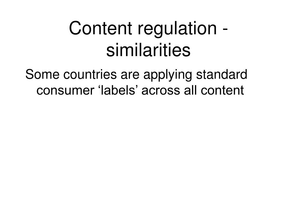 Content regulation - similarities