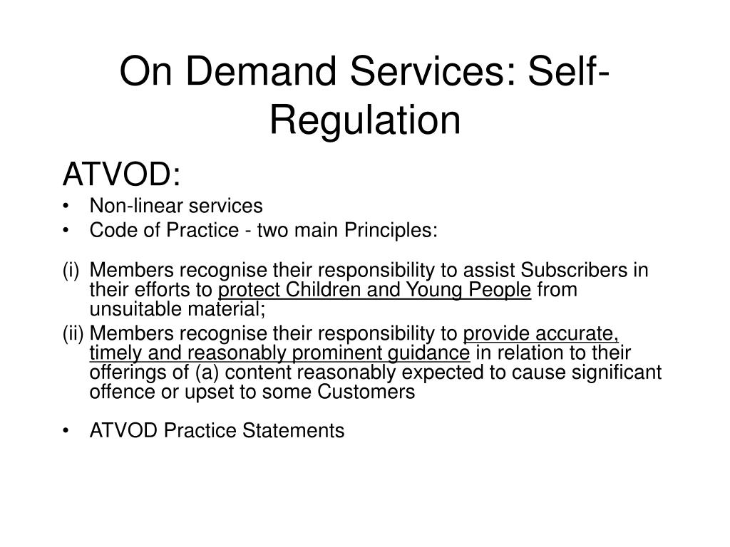 On Demand Services: Self- Regulation