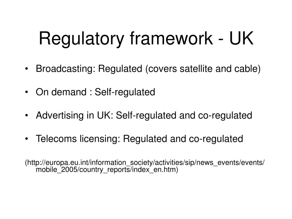 Regulatory framework - UK