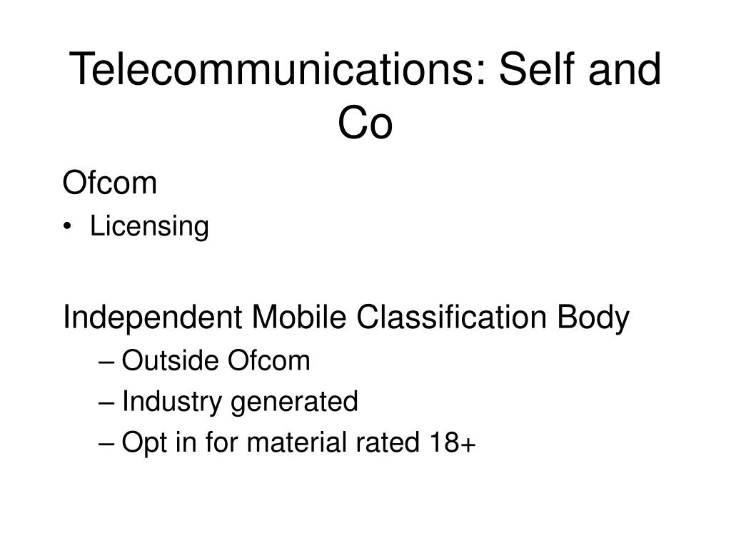 Telecommunications: Self and Co