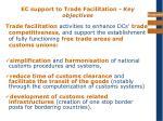 ec support to trade facilitation key objectives