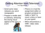 getting attention from television four approaches