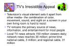 tv s irresistible appeal