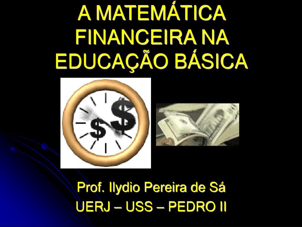 a matem tica financeira na educa o b sica l.
