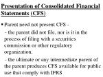 presentation of consolidated financial statements cfs5