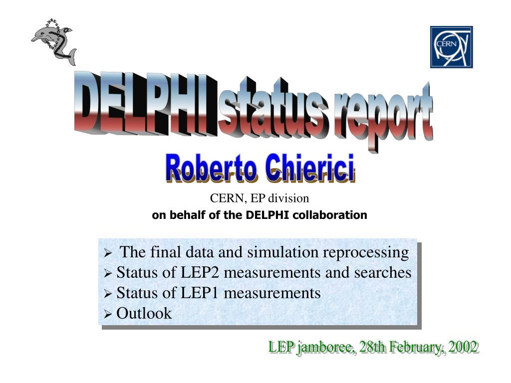 cern ep division on behalf of the delphi collaboration l.