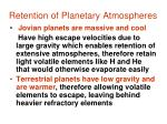 retention of planetary atmospheres